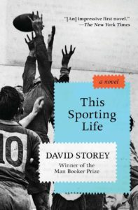 This Sporting Life David Storey