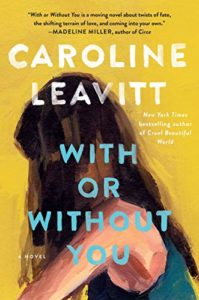 With or Without You_Caroline Leavitt