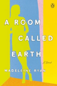 a room called earth_madeleine ryan