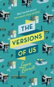 Laura Barnett, The Versions of Us