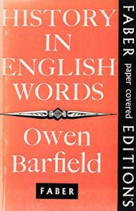 Owen Barfield, History in English Words