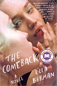 the comeback, ella berman
