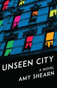 Amy Shearn, Unseen City