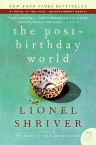 Lionel Shriver, The Post Birthday World