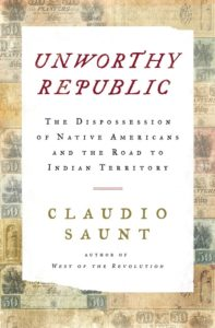 Claudio Saunt, Unworthy Republic