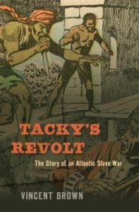 Vincent Brown, Tacky's Revolt