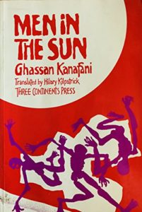 Ghassan Kanafani, tr. Hilary Kilpatrick, Men in the Sun