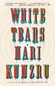 Hari Kunzru, White Tears