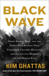 Kim Ghattas, Black Wave