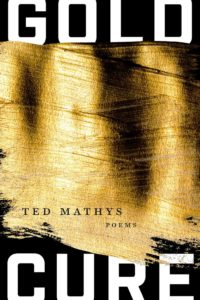 gold cure, ted mathys