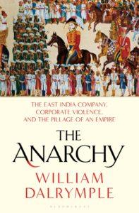 William Dalrymple, The Anarchy