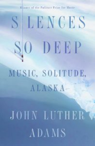 Silences So Deep_John Luther Adams
