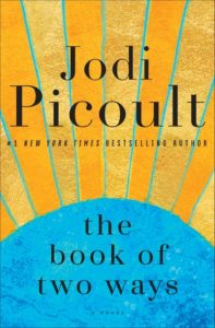 Jodi Picoult, The Book of Two Ways