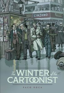 The Winter of the Cartoonist_Paco Roca