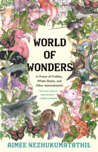 World of Wonders, Aimee Nezhukumatathil