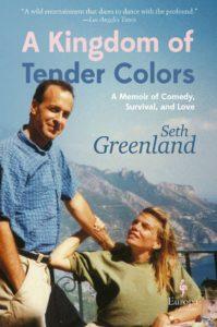 A Kingdom of Tender Colors, Seth Greenland
