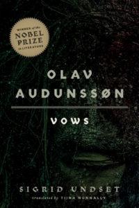 Sigrid Undset, tr. Tiina Nunnally, Olav Audunssøn: I. Vows (University of Minnesota Press, November 10)