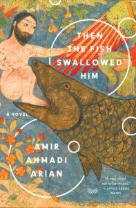 then the fish swallowed him_amir ahmadi arian