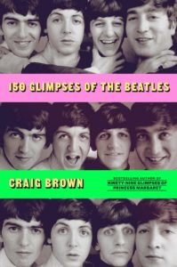 150 glimpses of the beatles_craig brown