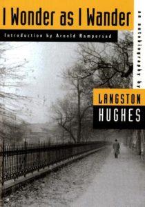 Langston Hughes, I wonder as I wander