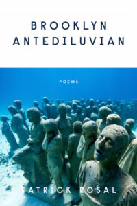 Brooklyn Antediluvian: Poems by Patrick Rosal