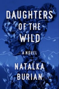 Natalka Burian, Daughters of the Wild