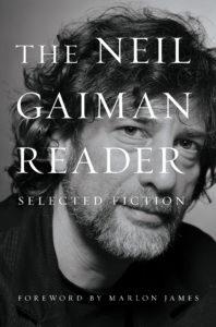 he Neil Gaiman Reader: Selected Fiction