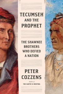 Tecumenseh and the Prophet_Peter Cozzens