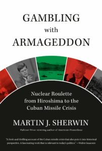 martin j. sherwin_gambling with armageddon