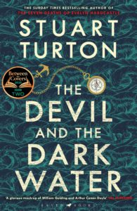 the devil and the dark water_stuart turton