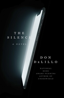the silence Don DeLillo