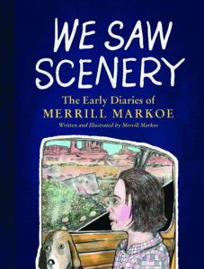we saw scenery_merrill markoe