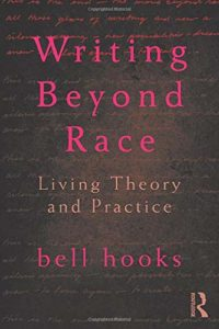 bell hooks, Writing Beyond Race