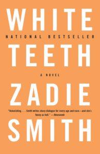 Zadie Smith, White Teeth