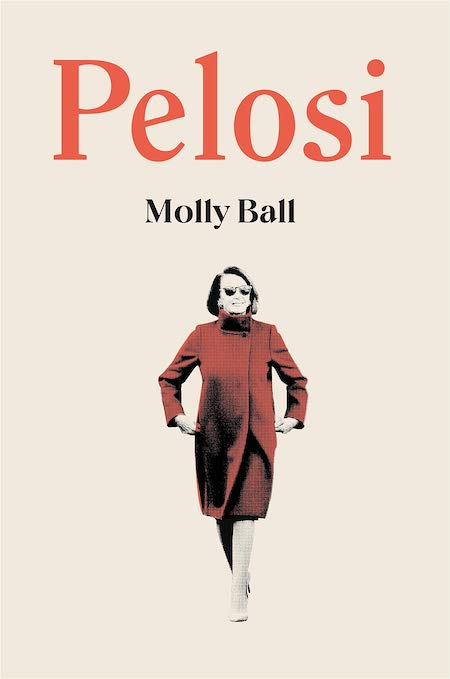 "<strong>Molly Ball, <a href=""https://bookshop.org/a/132/9781250252869"" target=""_blank"" rel=""noopener""><em>Pelosi</em></a>; cover design by Adalis Martinez (Henry Holt, May)</strong>"