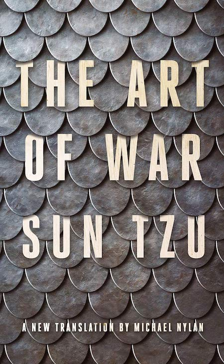 "<strong>Sun Tzu, tr. Michael Nylan, <a href=""https://bookshop.org/a/132/9781324004899"" target=""_blank"" rel=""noopener""><em>The Art of War</em></a>; cover design by Jaya Miceli (W. W. Norton, January)</strong>"