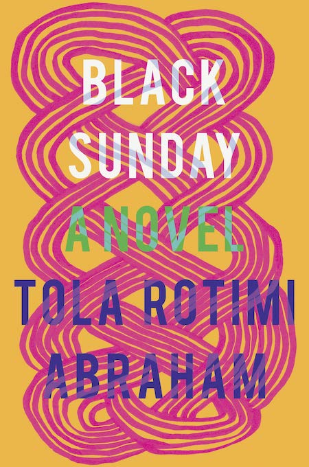 "<strong>Tola Rotimi Abraham, <a href=""https://bookshop.org/a/132/9781948226561"" target=""_blank"" rel=""noopener""><em>Black Sunday</em></a>; cover design by Nicole Caputo (Catapult, February)</strong>"