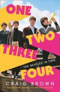 Craig Brown, One Two Three Four: The Beatles in Time