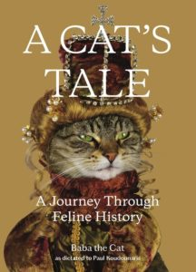 A Cat's Tale by Paul Koudounaris and Baba the Cat