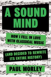 A Sound Mind by Paul Morley