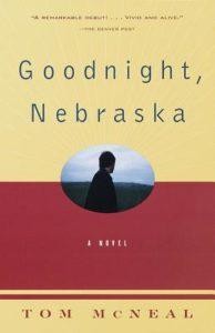 Goodnight, Nebraska Tom McNeal