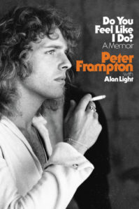 Peter Frampton Do You Feel Like I Do?