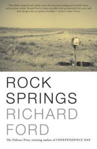 Rock Springs Richard Ford