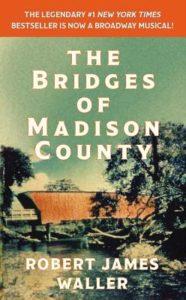 The Bridges of Madison County Robert James Waller