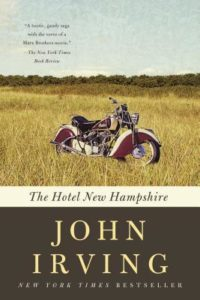 The Hotel New Hampshire John Irving