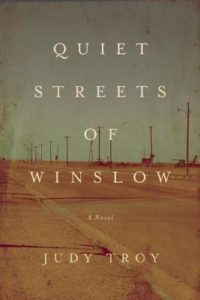 The Quiet Streets of Winslow Judy Troy