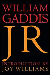 William Gaddis, J R