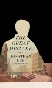 Jonathan Lee, The Great Mistake