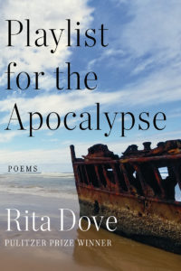 Rita Dove, Playlist for the Apocalypse