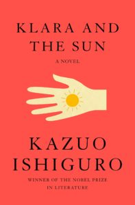 Kazuo Ishiguro, Klara and the Sun